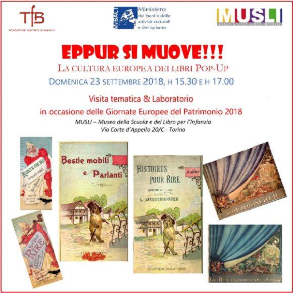 """Visita tematica e laboratorio """"Eppur si muove! La cultura europea dei libri pop-up"""" – Giornate Europee del Patrimonio 2018 al MUSLI"""