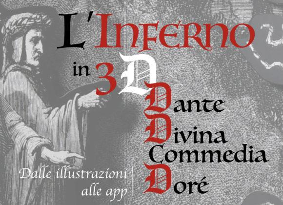 """Mostra """"L'Inferno in 3D: Dante, Divina Commedia, Doré. Dalle illustrazioni alle app"""""""