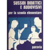 Sussidi didattici e audiovisivi per la scuola elementare